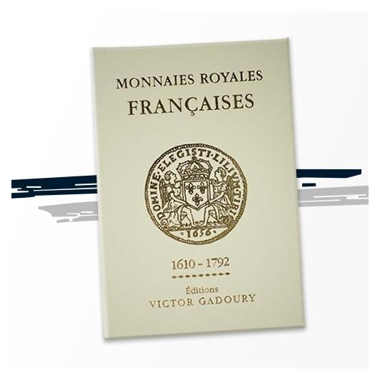Les Monnaies Royales Françaises (1610-1792)