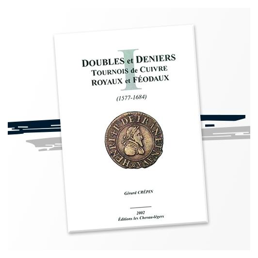 Doubles et Deniers (1577-1684)