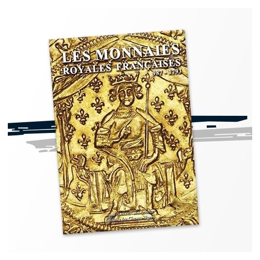 Les Monnaies Royales Françaises (987-1793)