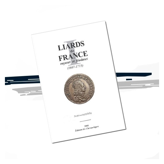 Liards de France royaux et féodaux (1607-1715)